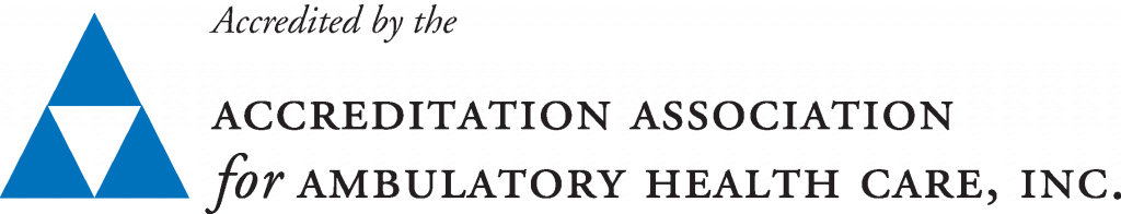 Accredited by the Accreditation Association for Ambulatory Health Care, Inc.